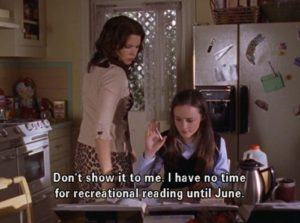 """Rory saying, """"Don't show it to me. I have no time for recreational reading until June."""""""